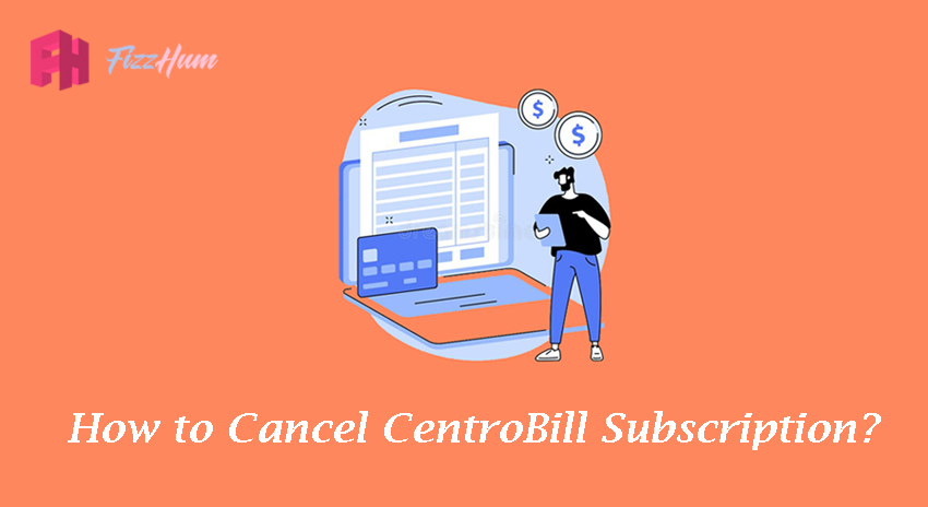 How to Cancel CentroBill Subscription