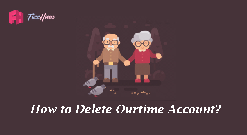 How to Delete Ourtime Account