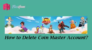 How to Delete Coin Master Account
