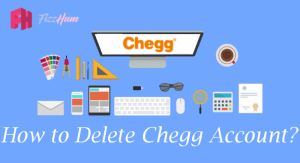 How to Delete Chegg Account Step by Step 2021