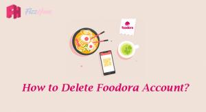 How to Delete Foodora Account Step by Step Guide