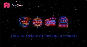 How to Delete mFortune Account Step by Step Guide