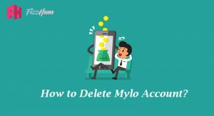 How to Delete Mylo Account Step by Step Guide