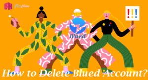 How to delete Blued Account Step by Step 2021