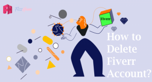 How to Delete Fiverr Account Step by Step 2021