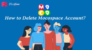 How to Delete Mocospace Account Step by Step 2021